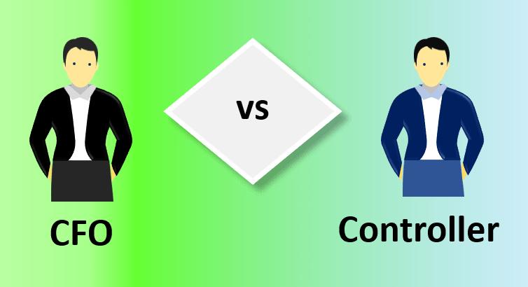 Phân biệt giữa Giám đốc tài chính (CFO) và Kiểm soát viên (Controller) - ảnh 1
